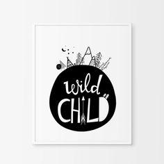 Wild Child Print Nursery Wall Art Chambre d& de ChicScandinavian, Wild Child, Kids Room Wall Art, Nursery Wall Art, Nursery Decor, Playroom Art, Bedroom Decor, Black White Nursery, Ideas Habitaciones, Monochrome Nursery