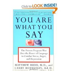 You Are What You Say: The Proven Program that Uses the Power of Language to Combat Stress, Anger, and Depression [Paperback] — by Matthew Budd (Author), Larry Rothstein (Author), Patch Adams (Introduction) Uses For Vicks, Vicks Vaporub Uses, Best Oral, Mouthwash, Medical Conditions, Dental Care, Harvard, Compassion, Sick