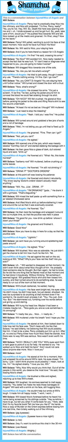 A conversation between Will Solace and Injured!Nico di Angelo