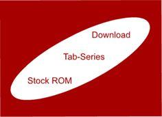 Download All Samsung Galaxy Tab Series Stock ROM-Firmware Samsung Galaxy Smartphone, Tech Sites, Galaxy Tab S