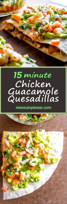 Designed to be fast and effortless, these Chicken Guacamole Quesadillas will have you coming back for more.  Don't forget the freshly chopped Pico de Gallo.  So good!  mexicanplease.com