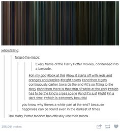 """The Harry Potter fandom has officially lost their minds."" Every frame in the Harry Potter movies"