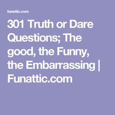 The Best 333 Truth or Dare Questions For Any Occasion – Fun-Attic True Or Dare Questions, Truth Questions For Teens, Truth Or Drink Questions, Questions For Friends, Fun Questions To Ask, Funny Questions, Funny Truth Or Dare, Truth Or Dare Jenga, Good Truth Or Dares