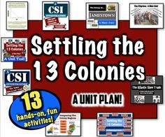 13 Colonies Unit: 13 Engaging, Common-Core Lessons to teach the 13 Colonies!