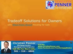 Tradeoff Solutions for Owners with West Palm Beach Housing for Sale