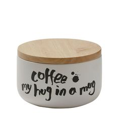 """Kitchen Canister - Black & White """"Coffee: My Hug In A Mug"""" Canister – For Keeps"""