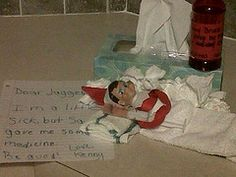 Sick day for Elf on a Shelf. Why don't I do Elf on the Shelf? These are too cute!