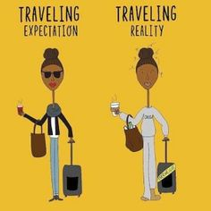 Humor - How come the expectation of chic travel never meeting the reality? Expectation Reality, Travel Humor, Travel Puns, Funny Travel, Travel Hacks, Best Travel Quotes, In Case Of Emergency, Today Show, Travel Photos
