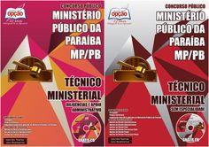 Apostilas Concurso Ministério Público do Estado da Paraíba - MP/PB - 2015: - Cargos: Técnico Ministerial - Sem Especialidade e Técnico Ministerial - Diligências e Apoio Administrativo