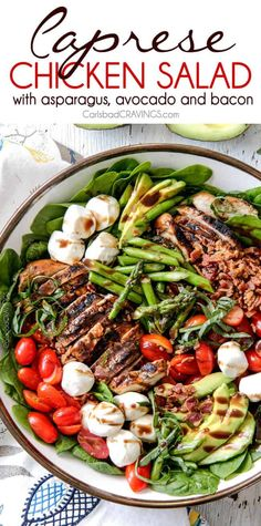 May 2019 - Grilled Caprese Chicken Salad with the most incredible balsamic marinated chicken, fresh tomatoes, creamy mozzarella, grilled asparagus, creamy avocado and crispy bacon all drizzled with Creamy Balsamic Reduction Dressing. Salade Caprese, Caprese Chicken, Grilled Chicken Salad, Avocado Chicken Salad, Chicken Salad Recipes, Bacon Avocado, Broccoli Salad, Chicken Salads, Summer Salads