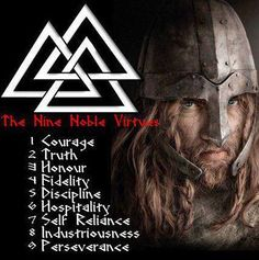 The Nine Noble Virtues - Norse Paganism/Shamanism/Druidism
