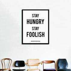 Stay Hungry Stay Foolish poster by swissmiss. Whole Earth Catalog, Stewart Brand and Steve Jobs.