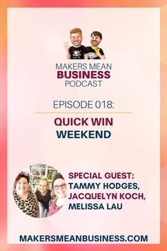 Today on MMB Ep 18, we chat with the ladies of Quick Win Weekend about life, business pivots, and the quarterly Quick Win Weekend retreat.