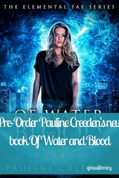 Pre-Order Pauline Creeden's new book Of Water and Blood. Available Feb. 27!