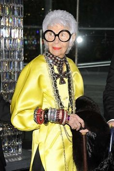 iris apfel....I so want to be like her when I grow up