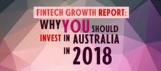 Fintech companies in Australia are enjoying a 200 percent annual median revenue jump and increasingly planning to expand overseas, based on the report.