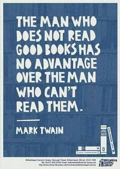 Great quote from Mark Twain #reading #books #quotes