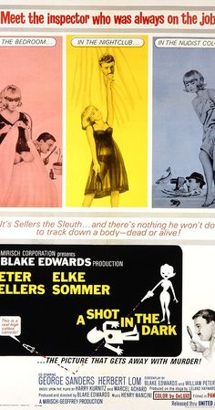 Directed by Blake Edwards.  With Peter Sellers, Elke Sommer, George Sanders, Herbert Lom. Inspector Jacques Clouseau investigates the murder of Mr. Benjamin Ballon's driver at a country estate.