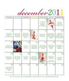 Elf on the Shelf Calendar - such cute ideas and a great way to keep up with all of the antics!