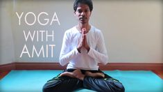 Yoga With Amit Introduction, Learn Yoga for Free at Home
