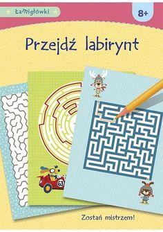 Okładka książki Łamigłówki. Przejdź labirynt