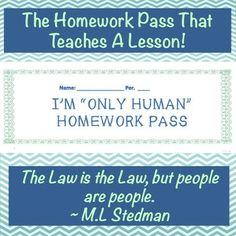 "[FREE] The ""Only Human"" pass is an innovative and thoughtful way to implement a free homework pass in your classroom. Instead of randomly giving students a pass for the sake of leniency, you can teach them compassion and critical thinking while helping them cope with the inevitable struggles that spring up in their teenage lives."
