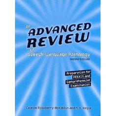 Highly recommended Praxis Study Guide - An Advanced Review of Speech-Language Pathology