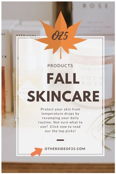 3cf5770227ff Editor Obessed  8 SkinCare Products to Try This Fall