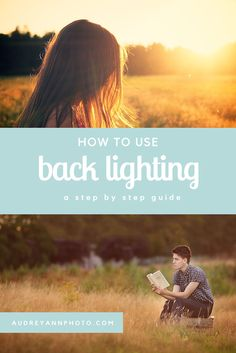 Using back light for photographs can be tricky, so this photography tutorial breaks down, step by step, how you can get great images using back light. Click through to see all the steps! | Photography Lighting Tutorial