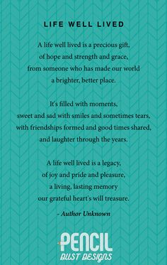 Life Well Lived. A collection of non-religious funeral poems that help soothe our grieving hearts. Curated by Pencil Dust Designs, creators of personalised, uplifting, and memorable order of service booklets.                                                                                                                                                                                 More