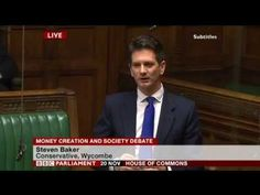 Steve Baker MP at the historic debate in UK Parliament on Money Creation - if people understood how money was created there would be a reloveution.