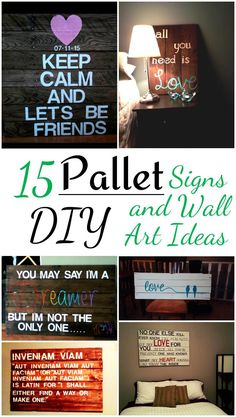 15 DIY Pallet Signs and Wall Art Ideas - #99pallets - DIY Home Decor Ideas
