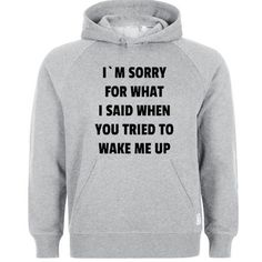 i'm sorry for what i said Hoodie   #hoodie #clothing #unisex adult clothing #hoodies #graphic shirt #fashion #funny shirt