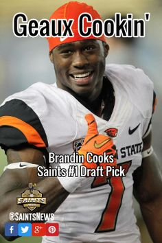 Geaux Cookin' with Brandin Cooks the Saints #1 Draft Pick om 2014!!!  #Saints #NFL