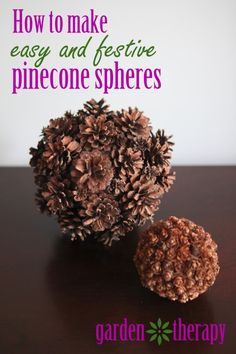 How to Make Easy and Festive Pine Cone Spheres