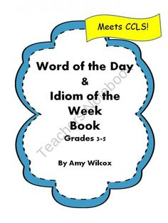 Word of the Day & Idiom of the Week Book product from Amy-Wilcox on TeachersNotebook.com