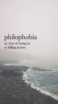 I don't think that this is my fear I think I want to fall in love