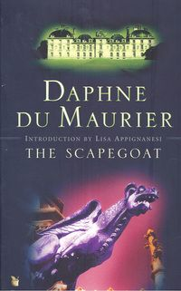 The Scapegoat by Daphne Du Maurier @ http://capitadiscovery.co.uk/cityoflondon/items/1065739 #thescapegoat #daphnedumaurier