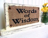 Found on ETSY- This would be cute for Baby Shower or Wedding!   BURLAP WEDDING, Words of Wisdom table sign reception guest, Shabby Chic, vintage inspired