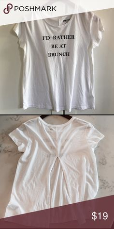 """NWOT Split Back """"I'd Rather be at Brunch"""" Tee Split-Back """"I'd Rather be at Brunch Tee"""". This is me pretty much all the time.  Love the split back!  Tag says size Small but is a loose fit so could work on Medium too.  NWOT. Make me an offer 😉 Tops Tees - Short Sleeve"""
