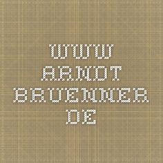 www.arndt-bruenner.de