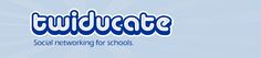Twiducate - Social Networking & Media For Schools :: Education 2.0