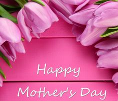 Happy mothers day pink flowers