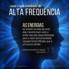 Portuguese Quotes, Coaching, Just Believe, Quantum Physics, My Lord, Osho, Consciousness, Namaste, Chakra