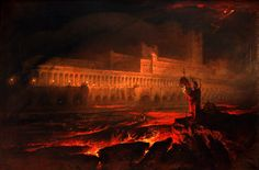 John Martin. Pandemonium. Oil on canvas. 1825. I love the colours and the contrasts in this picture.