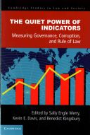 Using a power-knowledge framework, this volume critically investigates how major global indicators of legal governance are produced, disseminated and used, and to what effect. Original case studies include Freedom House's Freedom in the World indicator, the Global Reporting Initiative's structure for measuring and reporting on corporate social responsibility, the World Justice Project's measurement of the rule of law, the World Bank's Doing Business index...