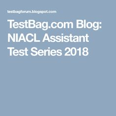 NIACL Assistant Mock Test or NIACL assistant test series than it's improve your time management as well as accuracy factors. Online Mock Test, Time Management, Improve Yourself, Blog, Blogging