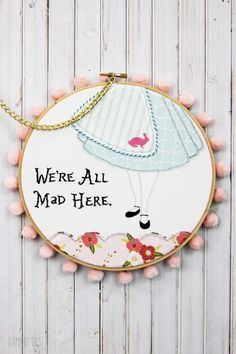 Alice in Wonderland Hoop what a beautiful embroidery project to hand create.This would look so cute on a little girls pillow case or on a quilt.