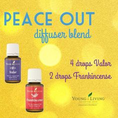 Peace Out essential oil diffuser blend. Valor + Frankincense = wow! YL Independent Distributor 2441111