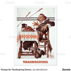 Vintage Art Customizable Thanksgiving Dinner Invitations with a humorous vintage magazine illustration by Joseph Christian Leyendecker, circa 1920. Matching Cards, Postage Stamps and other products available in the oldandclassic store at zazzle.com